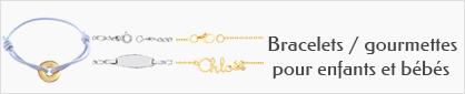collections de bracelets et gourmettes identités pour enfants et bébés.
