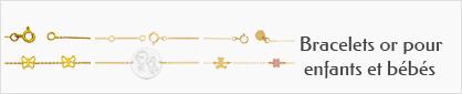 collections de bracelets en or 18 carats pour enfants et bébés.