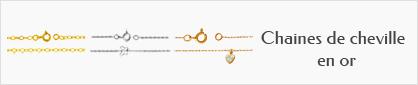 collections de chaines de chevilles en or pour femmes